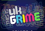 This Is UK Grime Volume 3