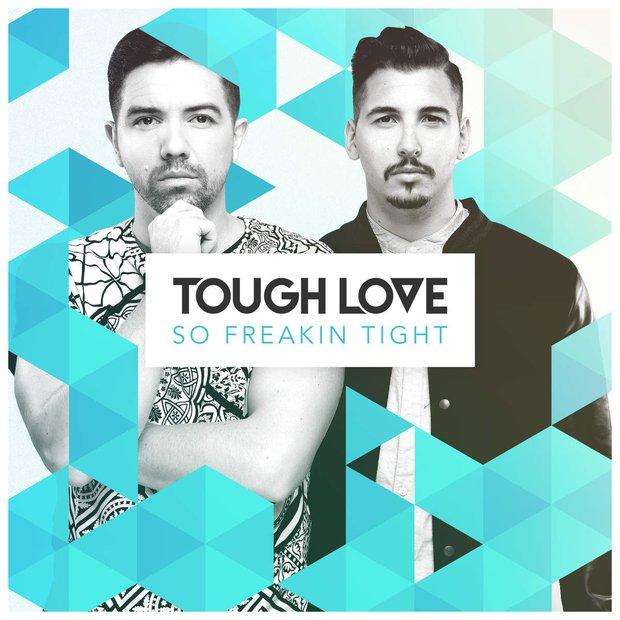 tough love so freakin' tight скачать