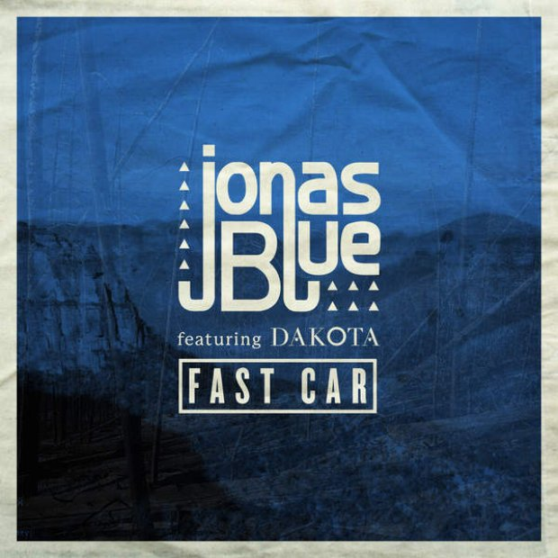 Jonas Blue feat. Dakota - 'Fast Car' Lyrics, Music Video ...