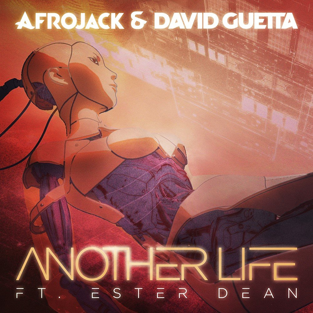 David Guetta & Afrojack feat. Ester Dean - 'Another Life' [Single Cover]